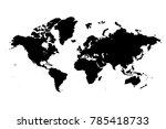 map of the world. raster... | Shutterstock . vector #785418733
