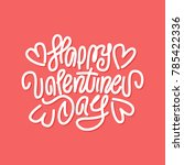 happy valentines day. premium...   Shutterstock .eps vector #785422336