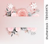 beautiful floral paper art with ... | Shutterstock .eps vector #785454976