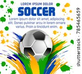 soccer ball poster template for ... | Shutterstock .eps vector #785465659