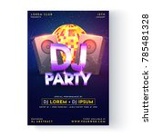dj party flyer or poster design. | Shutterstock .eps vector #785481328