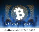 bitcoin cash cryptocurrency  or ... | Shutterstock . vector #785518696