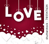 paper hearts valentines day... | Shutterstock .eps vector #785547634