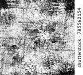 black white grunge pattern....   Shutterstock . vector #785562154