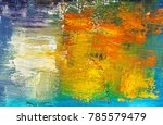 photo of abstract oil paint... | Shutterstock . vector #785579479