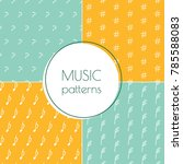 set of music signs patterns in... | Shutterstock .eps vector #785588083
