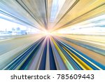 motion blur of speed train... | Shutterstock . vector #785609443