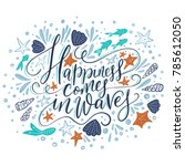 happiness cpmes in waves.... | Shutterstock .eps vector #785612050