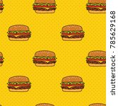 pop and colorful hamburgers... | Shutterstock .eps vector #785629168