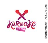 karaoke club inscription ... | Shutterstock .eps vector #785671228