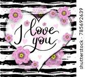 i love you template for banner... | Shutterstock .eps vector #785692639
