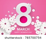 8 march. happy mother's day.... | Shutterstock .eps vector #785700754