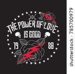 the power of love is good... | Shutterstock .eps vector #785700979