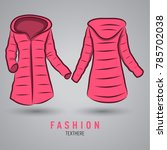 hand drawn vector hoodie jacket ... | Shutterstock .eps vector #785702038