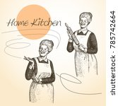 lady chef. cooking. vintage... | Shutterstock .eps vector #785742664