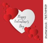 love and valentine s day... | Shutterstock .eps vector #785749909