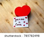a red heart shape and you and... | Shutterstock . vector #785782498