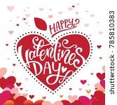 happy valentines day hand drawn ...   Shutterstock .eps vector #785810383