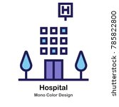 hospital building mono color... | Shutterstock .eps vector #785822800
