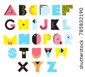 colorful alphabet in memphis... | Shutterstock . vector #785832190