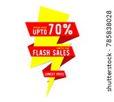 flash sales limited time... | Shutterstock .eps vector #785838028