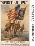 Spirit Of 1917. Marines On A...