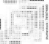 grunge halftone black and white ... | Shutterstock . vector #785874880
