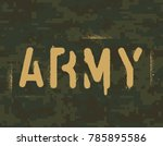 ''army'' quote. military ocher... | Shutterstock .eps vector #785895586