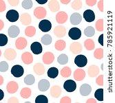 seamless dot pattern. hand...   Shutterstock .eps vector #785921119