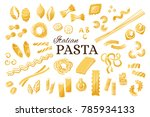 italian pasta collection.... | Shutterstock .eps vector #785934133
