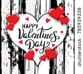 happy valentines day template...   Shutterstock .eps vector #785939338