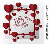 modern happy valentines day... | Shutterstock .eps vector #785947594