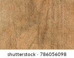 blurred old wooden texture... | Shutterstock . vector #786056098