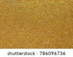 golden giltter texture... | Shutterstock . vector #786096736