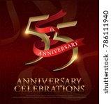 55th years anniversary... | Shutterstock .eps vector #786111940