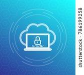 secure cloud access  network... | Shutterstock .eps vector #786199258