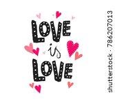 Love Is Love Typography Vector...