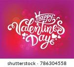 happy valentines day hand drawn ... | Shutterstock .eps vector #786304558