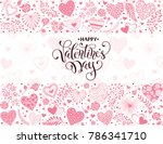happy valentines day greeting... | Shutterstock .eps vector #786341710