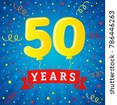 50 years anniversary... | Shutterstock .eps vector #786446263