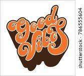 hand written lettering good... | Shutterstock .eps vector #786555604
