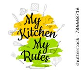food poster print lettering. my ... | Shutterstock .eps vector #786668716