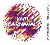 vem carnaval modern background... | Shutterstock .eps vector #786701440