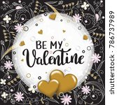 be my valentine template for...   Shutterstock .eps vector #786737989