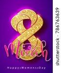 8 march gold glitter for women...   Shutterstock .eps vector #786763639
