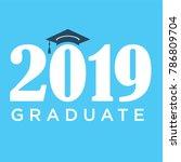 class of 2019 congratulations... | Shutterstock .eps vector #786809704