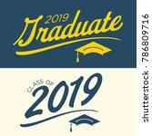 class of 2019 congratulations... | Shutterstock .eps vector #786809716