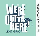 class of 2019 congratulations... | Shutterstock .eps vector #786809734