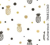pineapple and dots seamless... | Shutterstock .eps vector #786812260