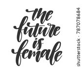 vector handdrawn feminism quote ... | Shutterstock .eps vector #787078684
